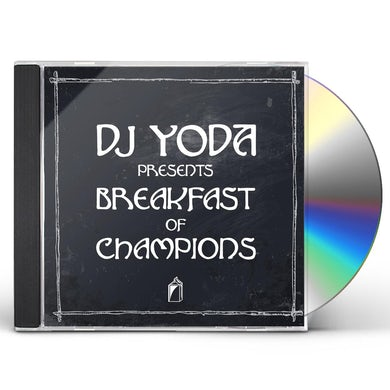 Dj Yoda BREAKFAST OF CHAMPIONS CD