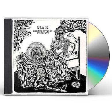 K. BURNING PATTERN ETIQUETTE CD