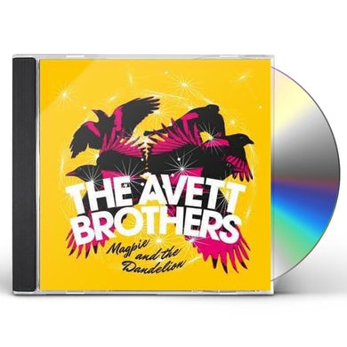 The Avett Brothers MAGPIE & THE DANDELION CD
