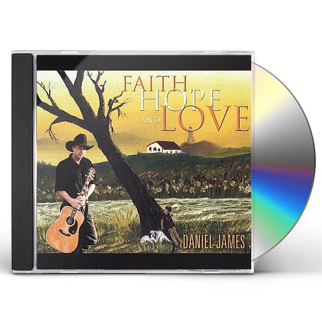 Daniel James FAITH HOPE & LOVE CD
