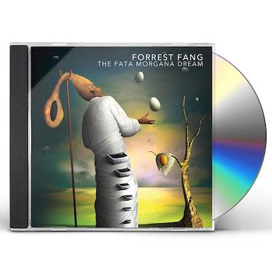 Forrest Fang THE FATA MORGANA DREAM CD