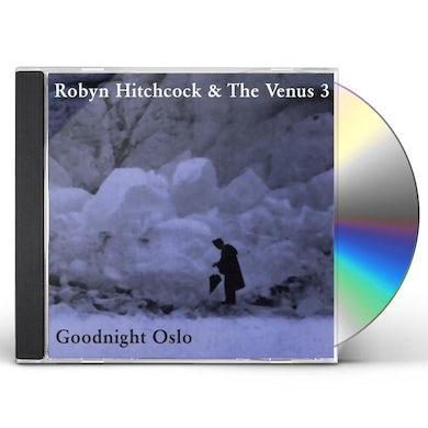 Robyn Hitchcock GOODNIGHT OSLO CD