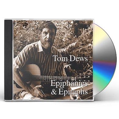 Tom Dews EPIPHANIES & EPITAPHS CD