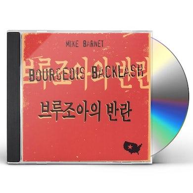 Mike Barnet BOURGEOIS BACKLASH CD