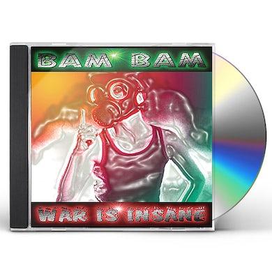 Bam Bam WAR IS INSANE CD