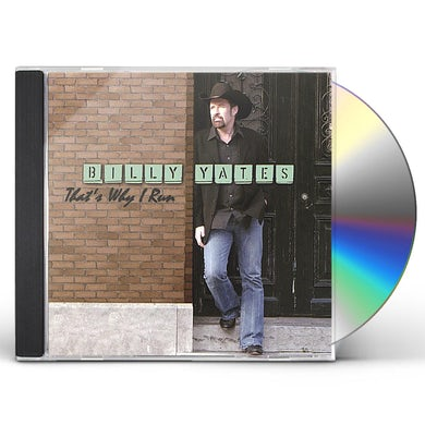 Billy Yates THAT'S WHY I RUN CD