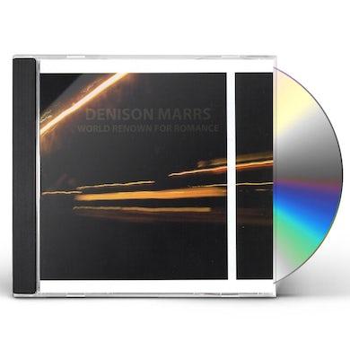 Denison Marrs WORLD RENOWN FOR ROMANCE CD