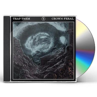 Trap Them CROWN FERAL CD
