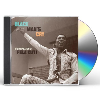 Black Man's Cry: Inspiration of Fela Kuti CD