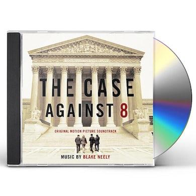 Blake Neely CASE AGAINST 8 CD