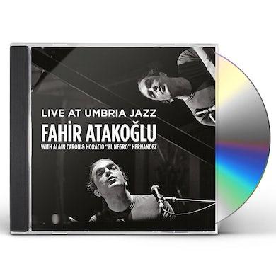 Fahir Atakoglu LIVE AT UMBRIA JAZZ CD