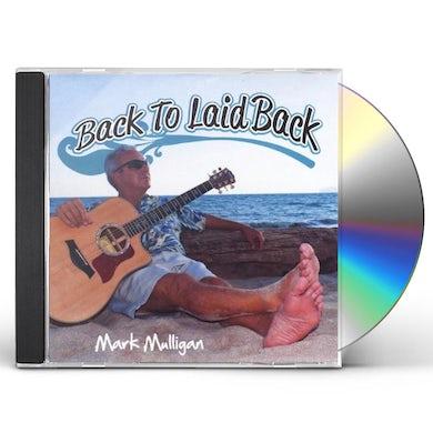 Mark Mulligan BACK TO LAID BACK CD