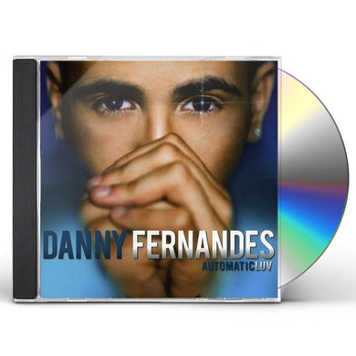 Danny Fernandes AUTOMATICLUV CD