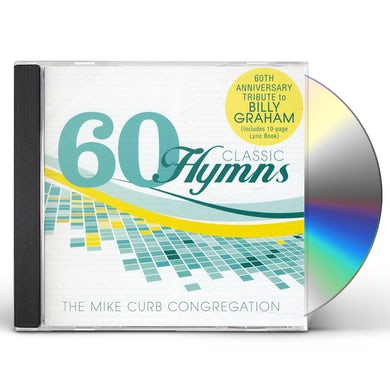 MIKE CURB 60 CLASSIC HYMNS: 60TH ANNIVERSARY TRIBUTE TO BILL CD