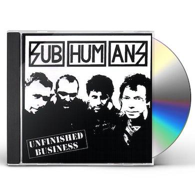Subhumans UNFINISHED BUSINESS CD