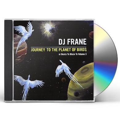DJ Frane JOURNEY TO THE PLANET OF BIRDS CD