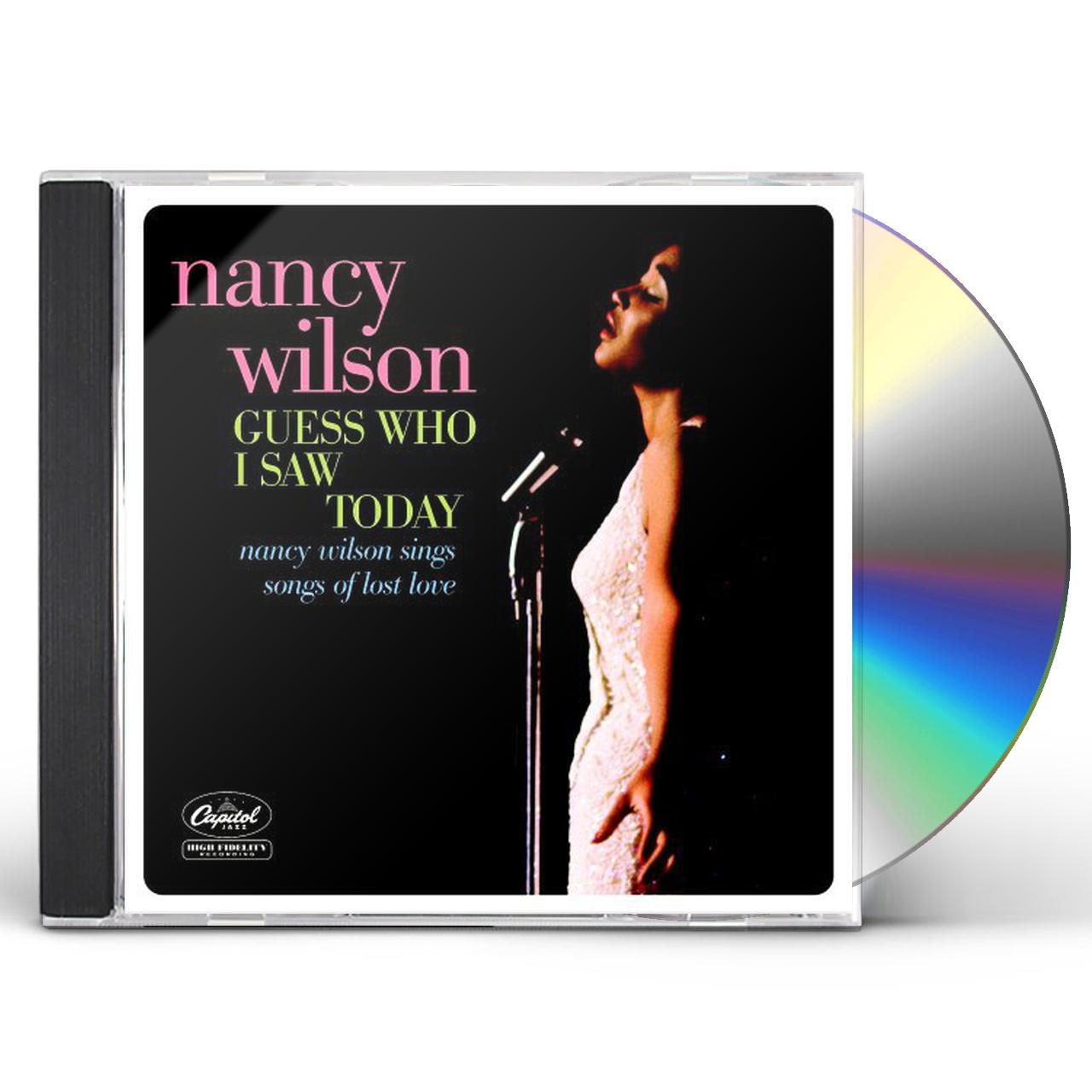 Nancy Wilson GUESS WHO I SAW TODAY CD