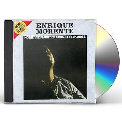 Enrique Morente HOMENAJE FLAMENCO A MIGUEL HERNANDEZ CD