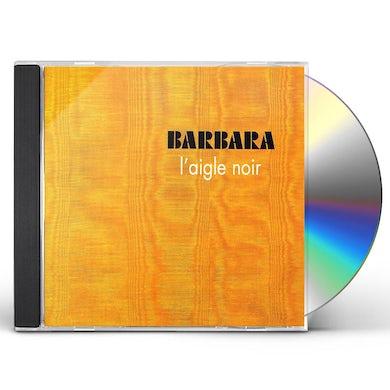 BARBARA L'AIGLE NOIR CD