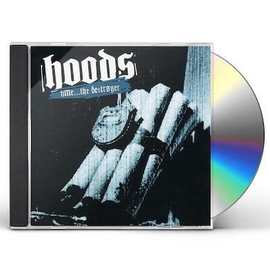 Hoods TIME: DESTROYER CD