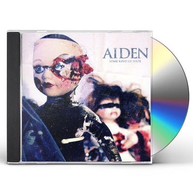 Aiden SOME KIND OF HATE CD
