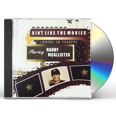 Randy McAllister AIN'T LIKE THE MOVIES CD