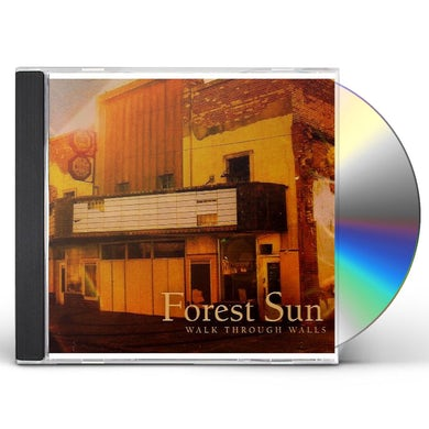 Forest Sun WALK THROUGH WALLS CD