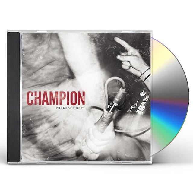 Champion PROMISES KEPT CD