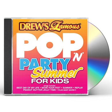Drew's Famous POP N PARTY SUMMER FOR KIDS CD