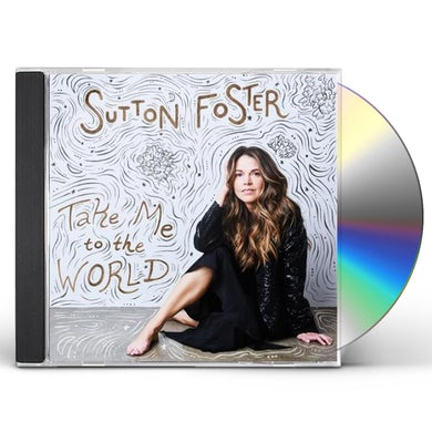 Sutton Foster TAKE ME TO THE WORLD CD