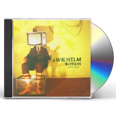 Wilhelm Scream MUTE PRINT CD