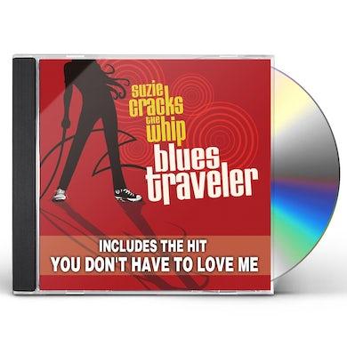 Blues Traveler SUZIE CRACKS THE WHIP CD