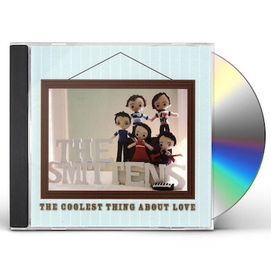 SMITTENS COOLEST THING ABOUT LOVE CD