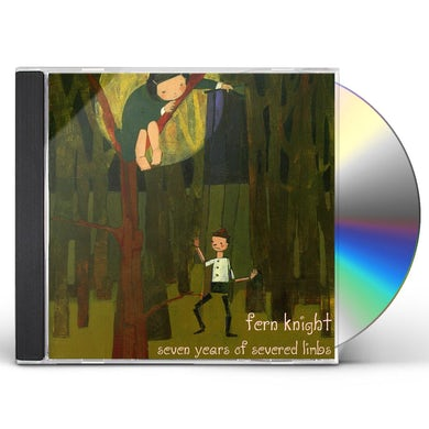 Fern Knight SEVEN YEARS OF SEVERED LIMBS CD