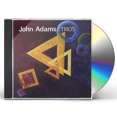 John Adams TRIOS CD