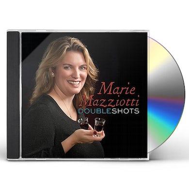 Marie Mazziotti DOUBLE SHOTS CD