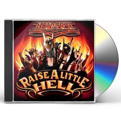 Head East RAISE A LITTLE HELL CD
