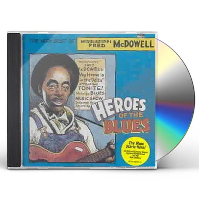 Fred Mcdowell HEROES OF THE BLUES: VERY BEST OF CD