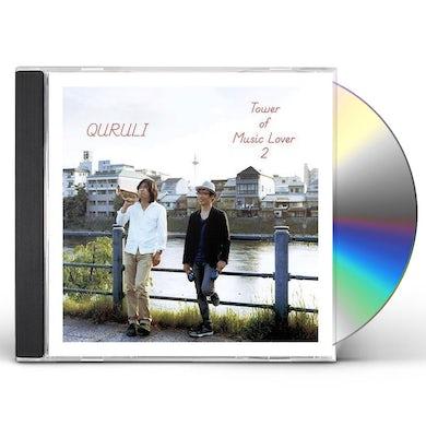Quruli TOWER OF MUSIC LOVER 2 CD