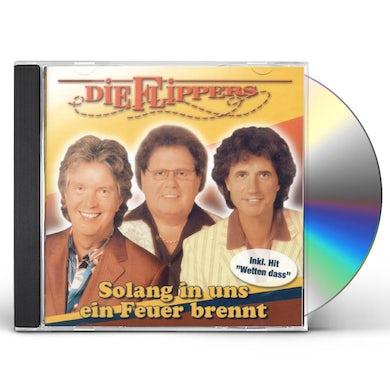 Flippers SOLANG IN UNS EIN FEUER BRENNT CD
