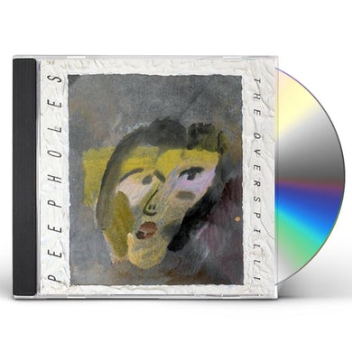 Peepholes OVERSPILL CD