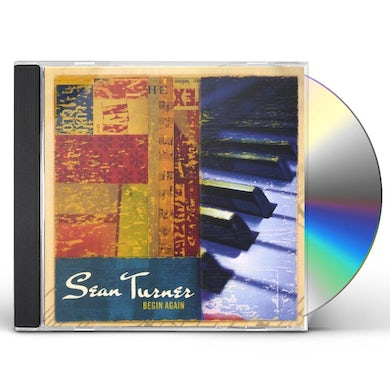 Sean Turner BEGIN AGAIN CD