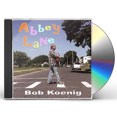 Bob Koenig ABBEY LANE CD