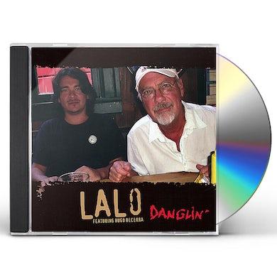Lalo DANGLIN' CD