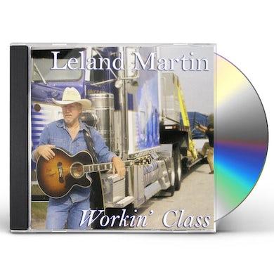 Leland Martin WORKIN' CLASS CD