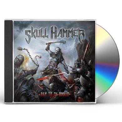 Skull Hammer PAY IT IN BLOOD CD