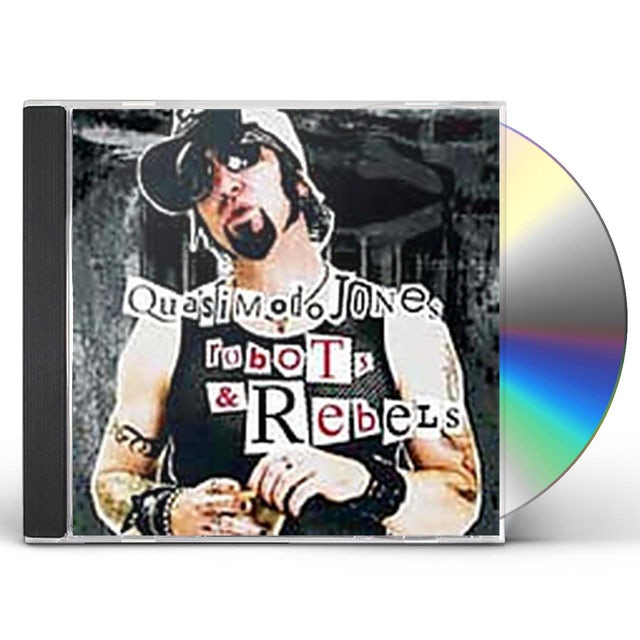 Quasimodo Jones ROBOTS & REBELS CD