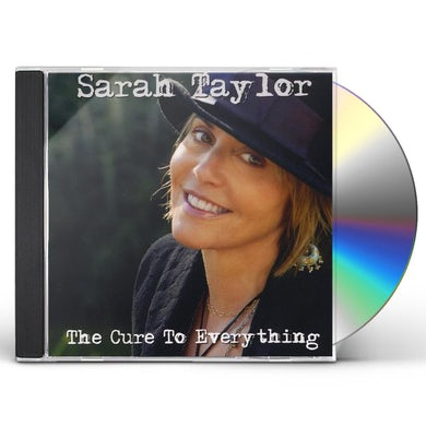 Sarah Taylor CURE TO EVERYTHING CD