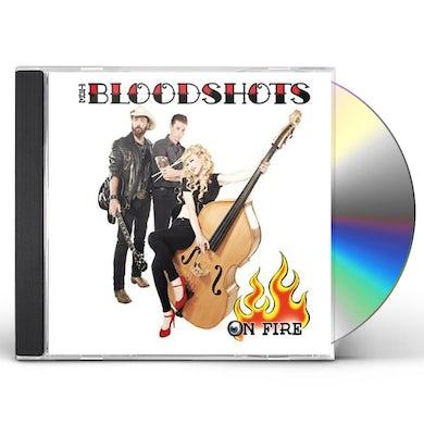 Bloodshots ON FIRE CD
