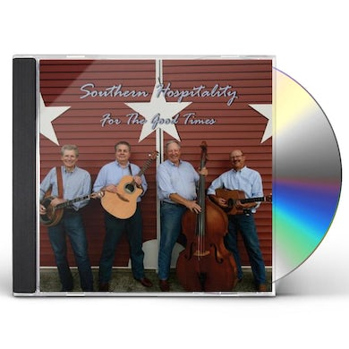 Southern Hospitality FOR THE GOOD TIMES CD